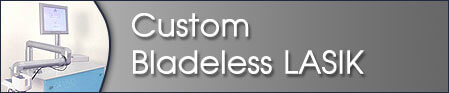 Custom Bladeless LASIK